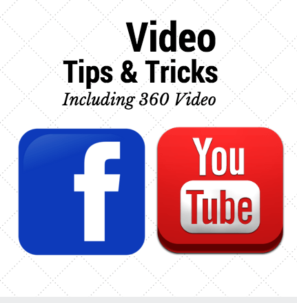Tips & Tricks For Facebook & Youtube Video Including '360